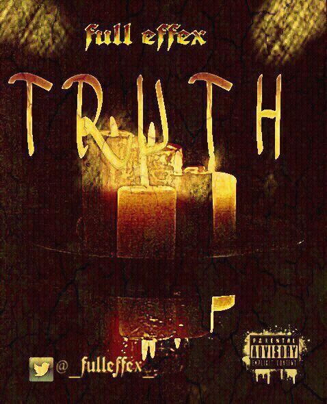 Full Effex - TRUTH Artwork | AceWorldTeam.com
