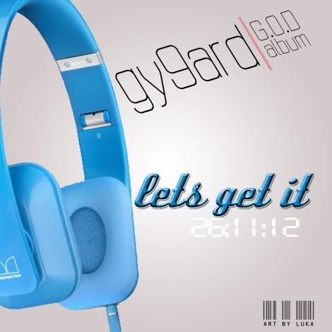 Gy9ard - LET'S GET IT [prod. by RevBeatz] Artwork | AceWorldTeam.com