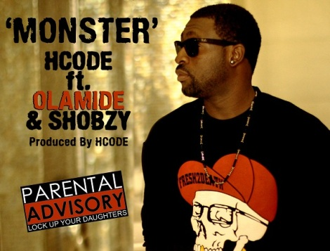 HCode ft. Olamide & Shobzy - MONSTER Artwork | AceWorldTeam.com