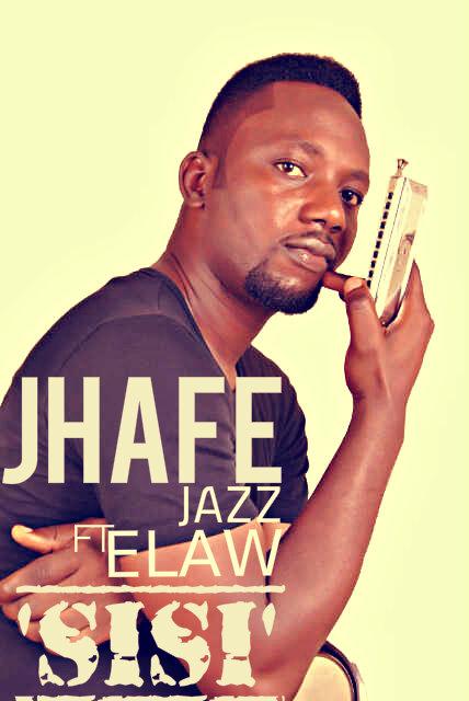 Jhafe Jazz ft. Elaw - SISI Artwork | AceWorldTeam.com