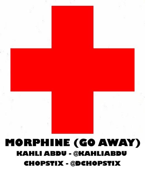 Kahli Abdu & Chopstix - Morphine [Go Away] Artwork | AceWorldTeam.com