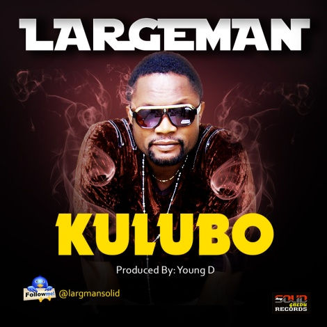 Largeman - KULUBO [prod. by Young D] Artwork | AceWorldTeam.com