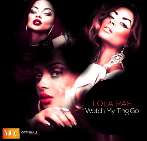Lola Rae - WATCH MY TING GO Artwork | AceWorldTeam.com