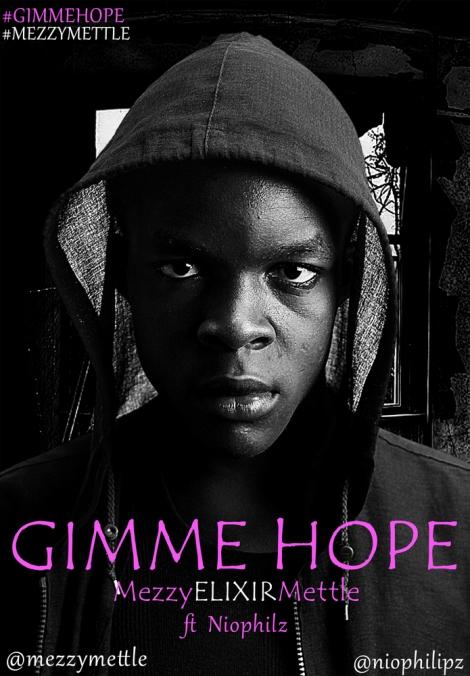 MezzmyMettle ft. Niophilz - GIMME HOPE Artwork | AceWorldTeam.com