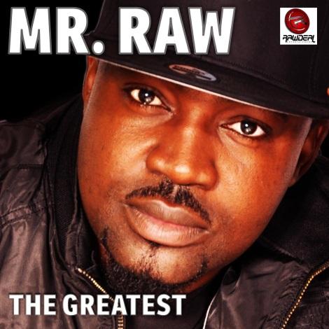 Mr. Raw - The Greatest Artwork | AceWorldTeam.com
