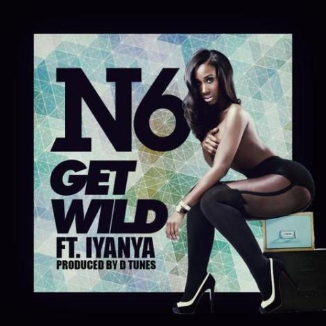 N6 ft. Iyanya - GET WILD Artwork | AceWorldTeam.com