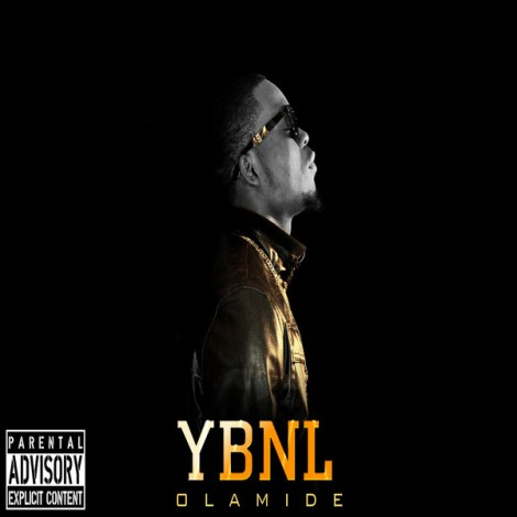 Olamide - YBNL Artwork | AceWorldTeam.com