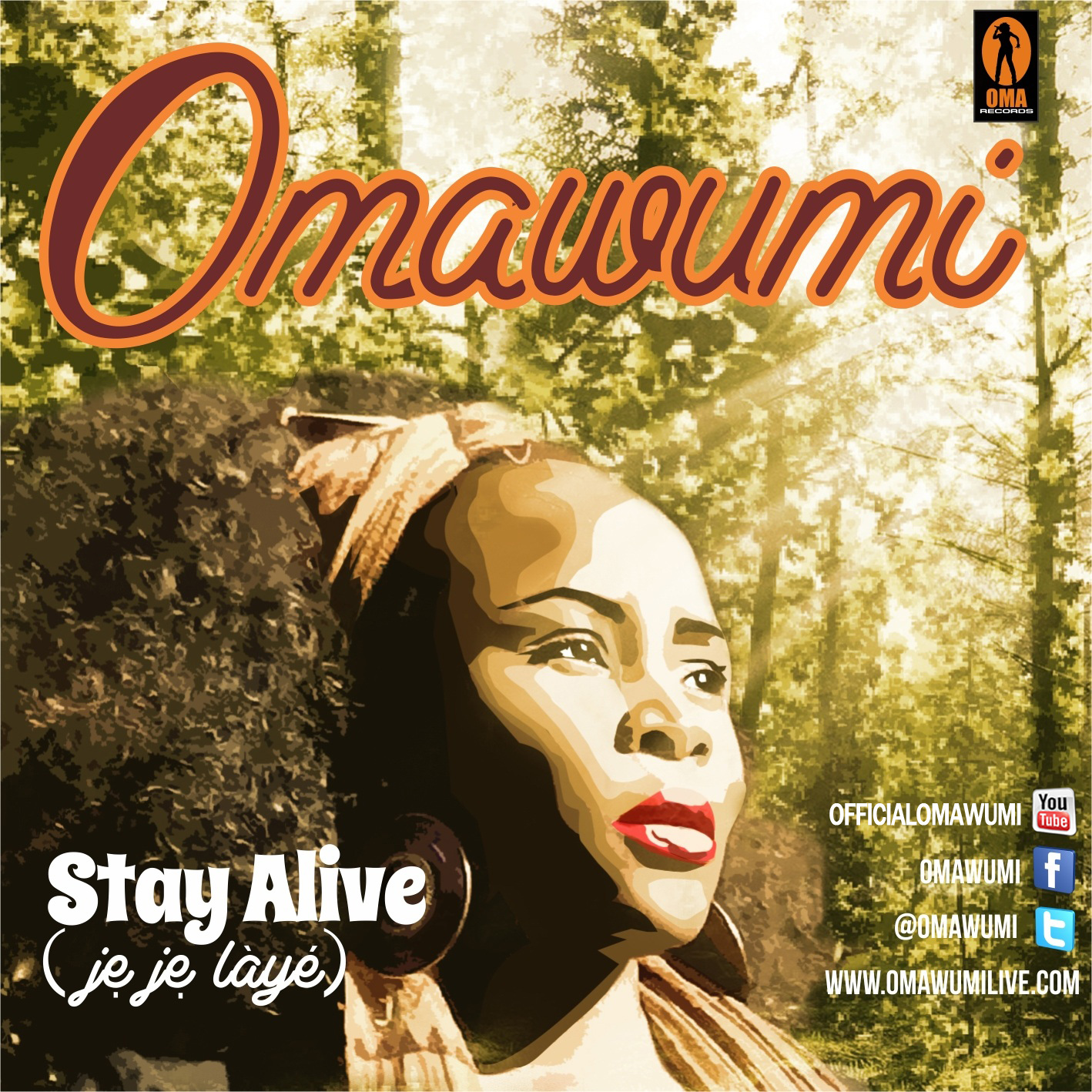 Omawumi - STAY ALIVE [Jeje Laye] Artwork | AceWorldTeam.com