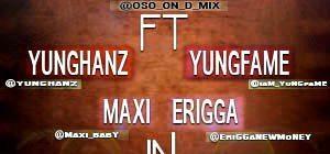 Oso ft. Yung Hanz, Erigga, Yung Fame & Maxi - PYE PYE Artwork   AceWorldTeam.com