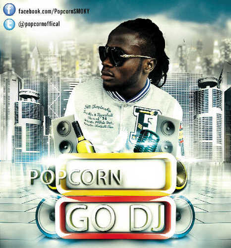 Popcorn - GO DJ [prod. by Mr. Bale] Artwork | AceWorldTeam.com