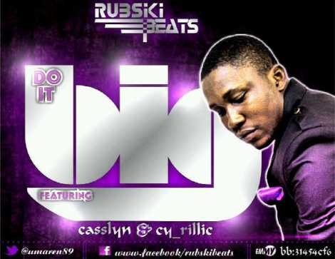 Rubski ft. CY_rillic & Casslyn - DO IT BIG Artwork | AceWorldTeam.com