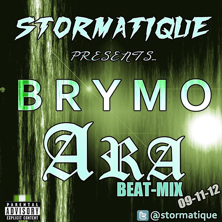 Stormatique presents BrymO - ARA [Stormatique Beat-Mix] Artwork | AceWorldTeam.com