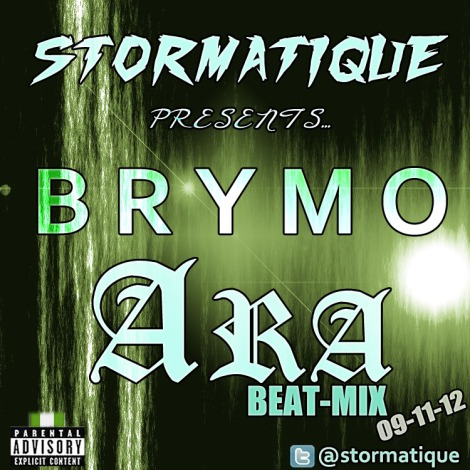Stormatique presents BrymO - ARA [Stormatique Beat-Mix] Artwork | AceWorldTeam.com
