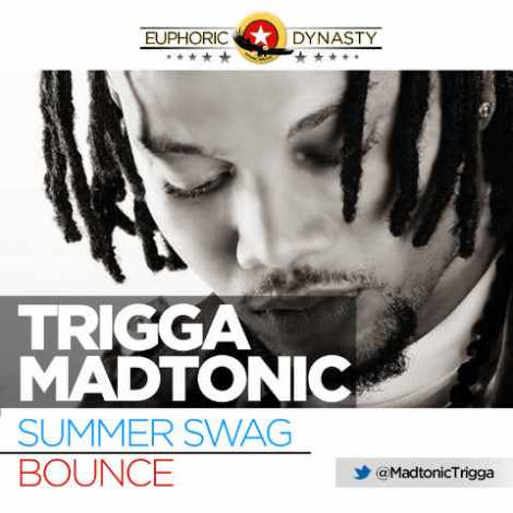 Trigga Madtonic - SUMMER SWAG + BOUNCE Artwork | AceWorldTeam.com