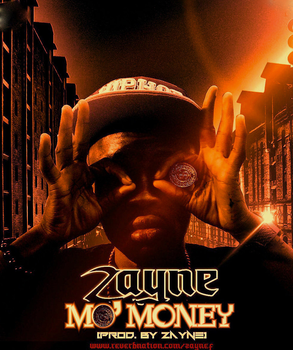 Zayne F ft. Ace - MO' MONEY Artwork | AceWorldTeam.com