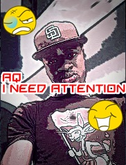 A-Q - I NEED ATTENTION [MCskill ThaPreacha Diss] Artwork