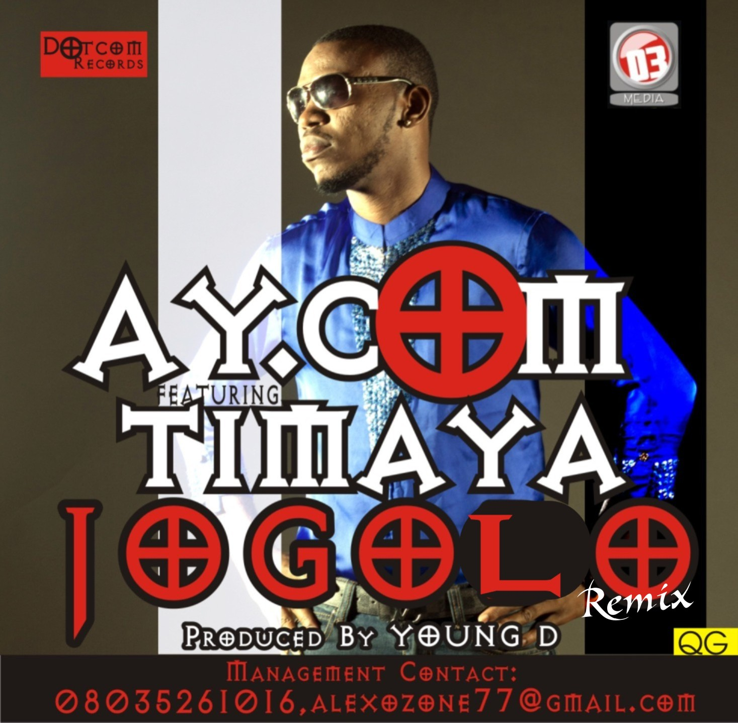 AY.com ft. Timaya - JOGOLO Remix [prod. by Young D] Artwork | AceWorldTeam.com