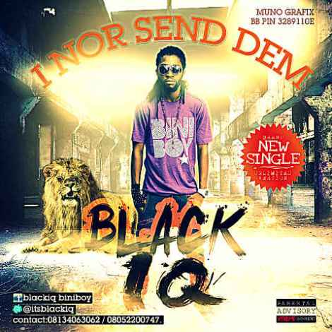 Black IQ - I NOR SEND THEM Artwork | AceWorldTeam.com