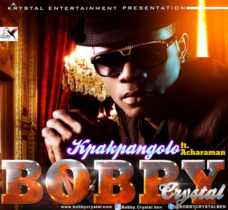 Bobby Crystal ft. Acharaman - KPAKPANGOLO Artwork | AceWorldTeam.com