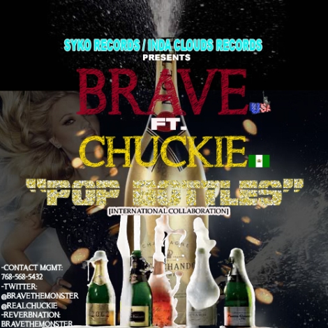 Brave ft. Chuckie - POP BOTTLES [International Collaboration] Artwork   AceWorldTeam.com