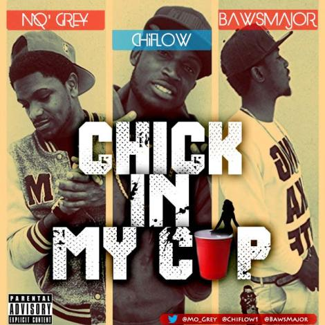 ChiFlow ft. Reverse Movement - CHICK IN MY CUP Artwork | AceWorldTeam.com