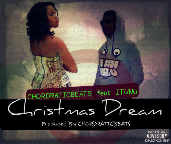Chordratic Beats ft. Itunu -  CHRISTMAS DREAM Artwork