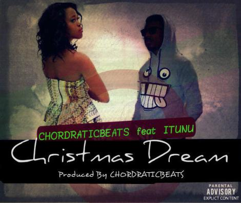 Chordratic Beats ft. Itunu -  CHRISTMAS DREAM Artwork