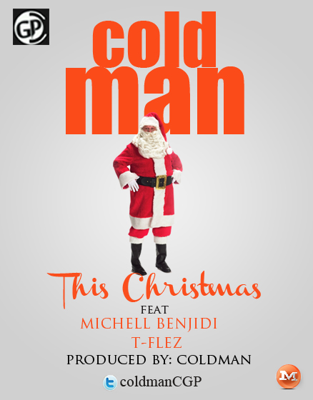 Cold Man ft. Benjidi, T-Flez 'n' Michell - THIS CHRISTMAS Artwork | AceWorldTeam.com