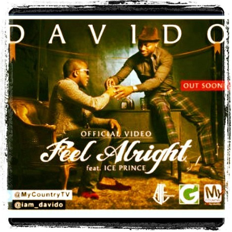 DavidO ft. Ice Prince - Feel Alright Artwork | AceWorldTeam.com
