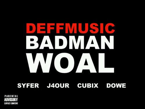 DeffMusic - BADMAN WOAL [prod. by MasterKraft] Artwork   AceWorldTeam.com