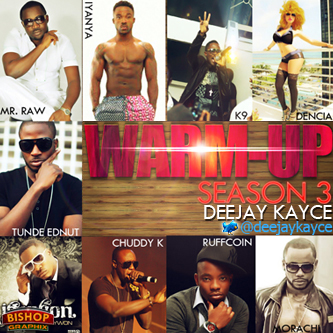 DJ Kayce - THE WARM UP SEASON 3 [Mixtape] Artwork