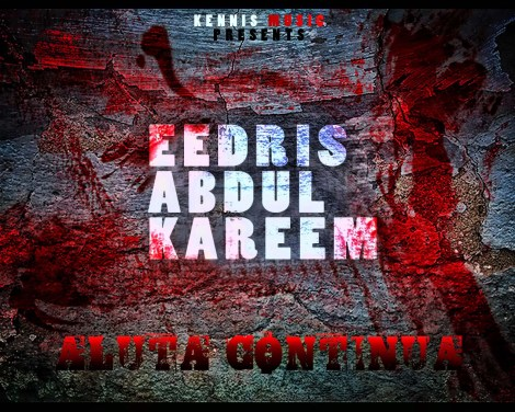Eedris Adbulkareem - ALUTA CONTINUA Artwork | AceWorldTeam.com