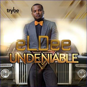 eLDee - UNDENIABLE Artwork | AceWorldTeam.com