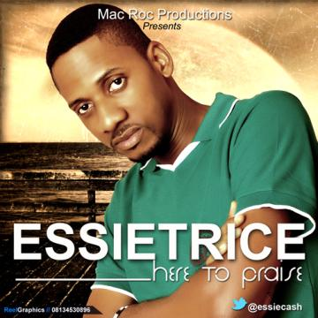 Essietrice - HEAR TO PRAISE [prod. by Mac Roc] Artwork | AceWorldTeam.com