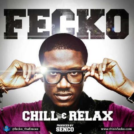 Fecko - CHILL AND RELAX [prod. by Senco] Artwork | AceWorldTeam.com