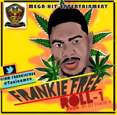 Frankie Free - ROLL-1 [prod. by DJ Toxiq-A] Artwork | AceWorldTeam.com