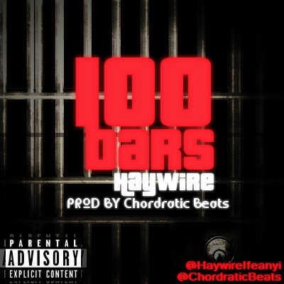 Haywire - 100 BARS [prod. by Chordratic Beats] Artwork | AceWorldTeam.com