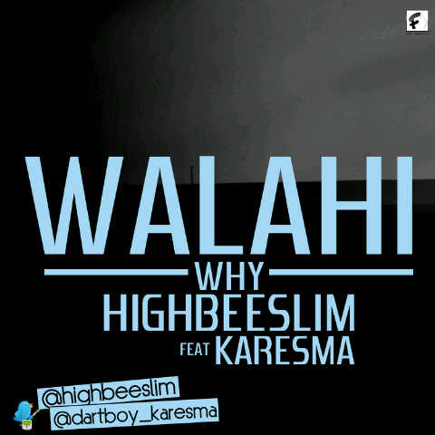 HighBeeSlim ft. Karesma - WALAHI [Why] Artwork | AceWorldTeam.com