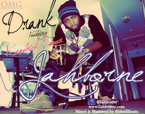 Jahborne ft. Kendrick Lamar - DRANK [Freestyle] Artwork | AceWorldTeam.com