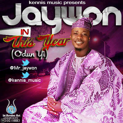 Jaywon - THIS YEAR [Odun Yi] ~ prod. by Black Jerzy Artwork | AceWorldTeam.com