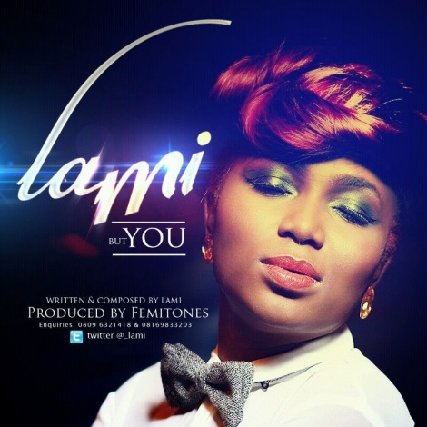 Lami - BUT YOU [prod. by FemiTones] Artwork | AceWorldTeam.com