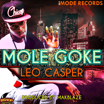 Leo Casper - MOLE GOKE + BAD SIDE ft. Zee Artwork | AceWorldTeam.com