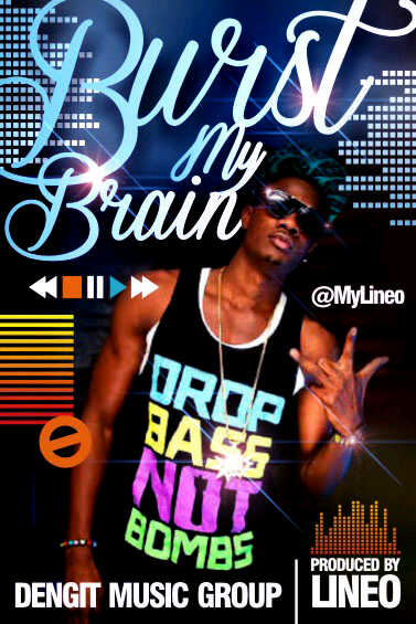 Lineo - BURST MY BRAIN Artwork | AceWorldTeam.com