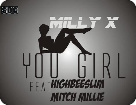 Milly X ft. HighBeeSlim & Mitch Millie - YOU GIRL Artwork | AceWorldTeam.com