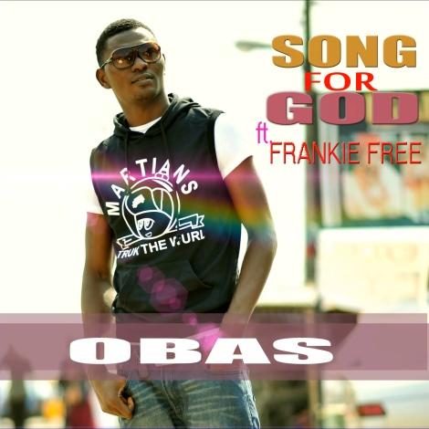 Obas ft. Frankie Free - SONG FOR GOD Artwork