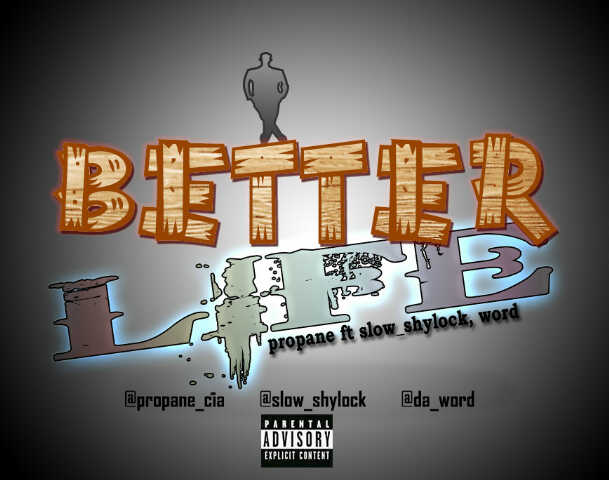 Propane ft. Slow Shylock & Word - BETTER LIFE [prod. by Charlie X] Artwork | AceWorldTeam.com