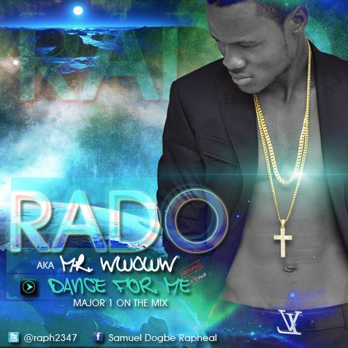 Rado - DANCE FOR ME [prod. by Major 1] Artwork | AceWorldTeam.com