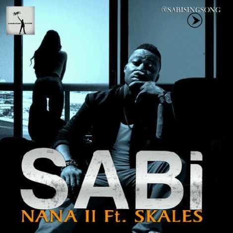 Sabi ft. Skales - NANA II Artwork | AceWorldTeam.com