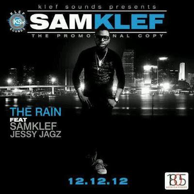 Samklef ft. Jesse Jagz - THE RAIN Artwork   AceWorldTeam.com