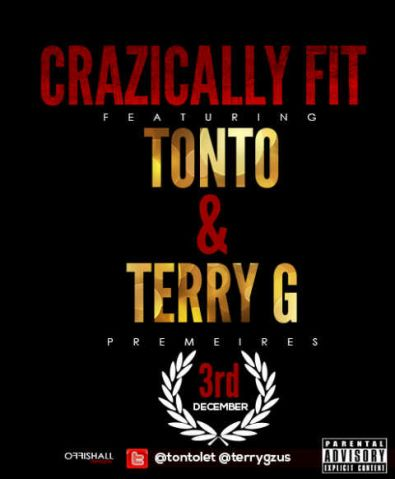 Terry G & Tonto Dikeh - CRAZICALLY FIT [Snippet] Artwork | AceWorldTeam.com
